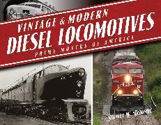 Cover-Bild zu Vintage and Modern Diesel Locomotives