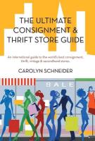 Cover-Bild zu The Ultimate Consignment & Thrift Store Guide: An International Guide to the World's Best Consignment, Thrift, Vintage & Secondhand Stores