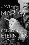 Cover-Bild zu Between Eternities: And Other Writings