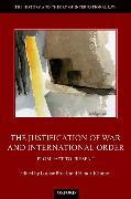 Cover-Bild zu The Justification of War and International Order von Brock, Lothar (Hrsg.)