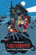 Cover-Bild zu Finsterbrook - Vier Freunde und ein Höllenhund von Schwindt, Peter