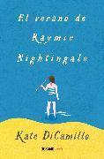 Cover-Bild zu El verano de Raymie Nightingale (eBook) von DiCamillo, Kate