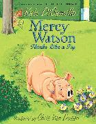 Cover-Bild zu Mercy Watson Thinks Like a Pig von DiCamillo, Kate