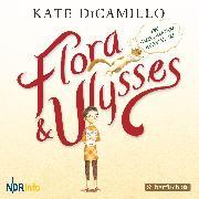Cover-Bild zu Flora und Ulysses - Die fabelhaften Abenteuer (Audio Download) von DiCamillo, Kate