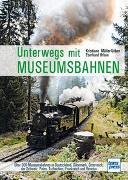 Cover-Bild zu Unterwegs mit Museumsbahnen von Müller-Urban, Kristiane