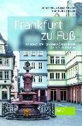 Cover-Bild zu Frankfurt zu Fuß von Müller-Urban, Kristiane