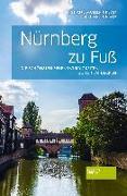 Cover-Bild zu Nürnberg zu Fuß von Müller-Urban, Kristiane