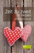 Cover-Bild zu Zeit zu zweit in Hessen von Müller-Urban, Kristiane
