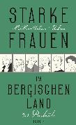 Cover-Bild zu Starke Frauen im Bergischen Land (eBook) von Müller-Urban, Kristiane