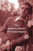 Cover-Bild zu eBook The Complete Stories of Truman Capote