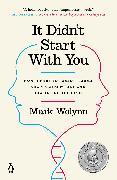 Cover-Bild zu It Didn't Start with You von Wolynn, Mark
