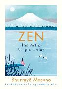 Cover-Bild zu Zen: The Art of Simple Living von Masuno, Shunmyo