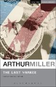 Cover-Bild zu The Last Yankee (eBook) von Miller, Arthur