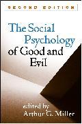 Cover-Bild zu The Social Psychology of Good and Evil, Second Edition (eBook) von Miller, Arthur G. (Hrsg.)