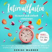 Cover-Bild zu eBook Intervallfasten - Gesund und einfach abnehmen