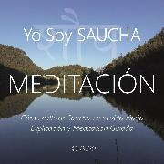 Cover-Bild zu eBook Meditación - Yo Soy Saucha