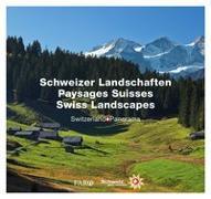 Cover-Bild zu Schweizer Landschaften - Paysages Suisses - Swiss Landscapes von Lüscher, Erika