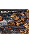 Cover-Bild zu Der steinige Weg des Wassers von Pedetti, Romano (Fotograf)