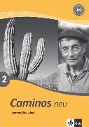 Cover-Bild zu Caminos Neu A2. Lern- und Übungsbuch von Wiener, Bibiana