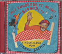 Cover-Bild zu Mis Zauberbett heisst Bernadett von Bardill, Linard (Sänger)