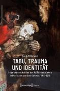Cover-Bild zu eBook Tabu, Trauma und Identität