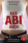 Cover-Bild zu Das Abibuch von Richter, Franziska (Hrsg.)