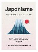 Cover-Bild zu Japonisme: Ikigai, Forest Bathing, Wabi-sabi and more (eBook) von Longhurst, Erin Niimi