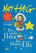 Cover-Bild zu Das große Herz der kleinen Elfe von Haig, Matt