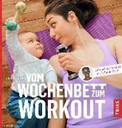 Cover-Bild zu Vom Wochenbett zum Workout von Afram, Juliana