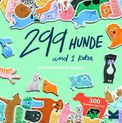 Cover-Bild zu 299 Hunde und 1 Katze von Maupetit, Léa