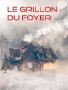 Cover-Bild zu eBook LE GRILLON DU FOYER