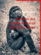 Cover-Bild zu eBook Histoires des Singes et Autres Animaux Curieux