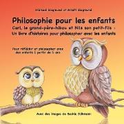 Cover-Bild zu eBook Philosophie pour les enfants. Carl, le grand-père-hibou et Nils son petit-fils: Un livre d'histoires pour philosopher avec les enfants