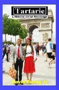 Cover-Bild zu eBook Tartarie - L'Histoire est un Mensonge