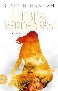 Cover-Bild zu Liebe und Verderben (eBook) von Hannah, Kristin