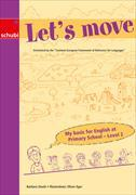 Cover-Bild zu My basic for Englisch at Primary School. Level 2. Let's move von Stucki, Barbara