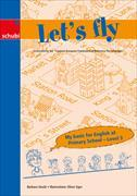 Cover-Bild zu My basic for Englisch at Primary School. Level 3. Let's fly von Stucki, Barbara