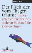 Cover-Bild zu Der Fisch, der vom Fliegen träumt von Wilk, Daniel