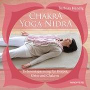 Cover-Bild zu Chakra-Yoga-Nidra von Kündig, Barbara