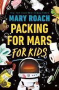 Cover-Bild zu Packing for Mars for Kids (eBook) von Roach, Mary
