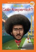 Cover-Bild zu Who Is Colin Kaepernick? (eBook) von Wilson, Lakita