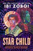 Cover-Bild zu Star Child (eBook) von Zoboi, Ibi