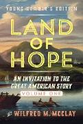 Cover-Bild zu A Young Reader's Edition of Land of Hope (eBook) von McClay, Wilfred M.