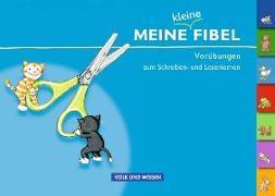 Cover-Bild zu Meine kleine Fibel. Vorübungen zum Schreiben- und Lesenlernen von Metze, Wilfried
