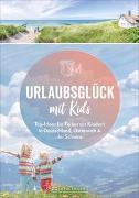 Cover-Bild zu Urlaubsglück mit Kids von Pröttel, Michael