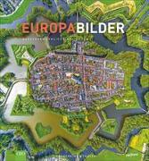 Cover-Bild zu EuropaBilder - Außergewöhnliche Ansichten. Ein Bildband mit faszinierender Drohnenfotografie, Luftbilder und preisgekrönter Panoramafotografie von den schönsten Plätzen,Orten und Landschaften Europas