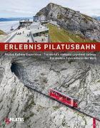 Cover-Bild zu Erlebnis Pilatusbahn - Pilatus Railway Experience von Fink, Caroline