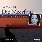 Cover-Bild zu Die Meerfrau (Audio Download) von Kidd, Sue Monk