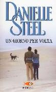 Cover-Bild zu Un giorno per volta von Steel, Danielle