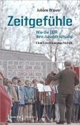 Cover-Bild zu eBook Zeitgefühle - Wie die DDR ihre Zukunft besang